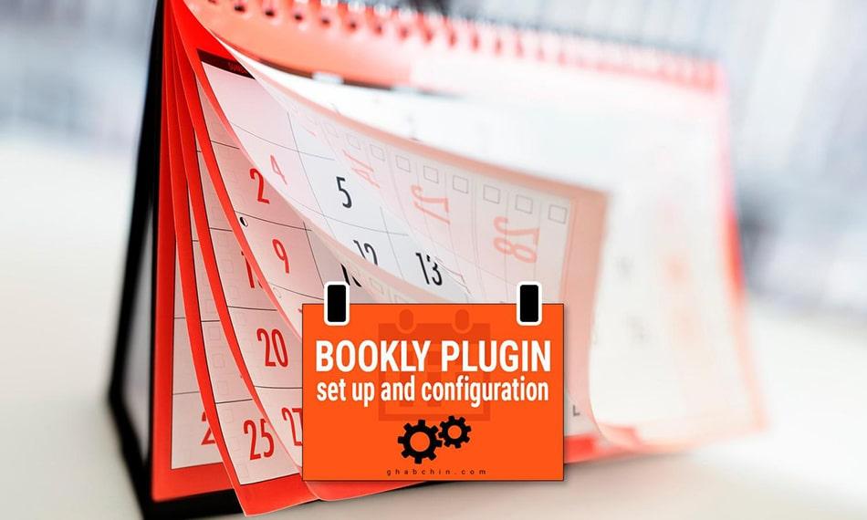 افزونه رزرو آنلاین و نوبت دهی بوکلی با تقویم شمسی و اتصال به درگاه پیامک و بانک ایرانی | BOOKLY PLUGIN 1